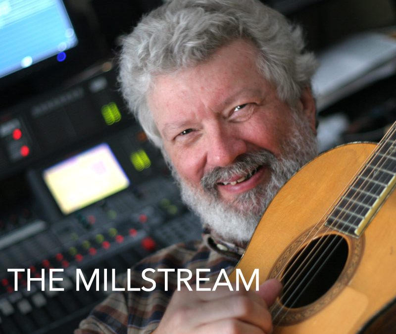 The Millstream